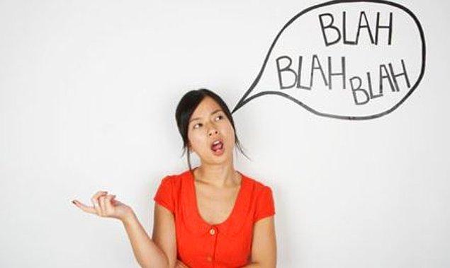 İnsanlara aklından geçen her düşünceyi hemen söyleme! Önce dinle. Ağzından çıkacak kelimeyi iki kere düşün.
