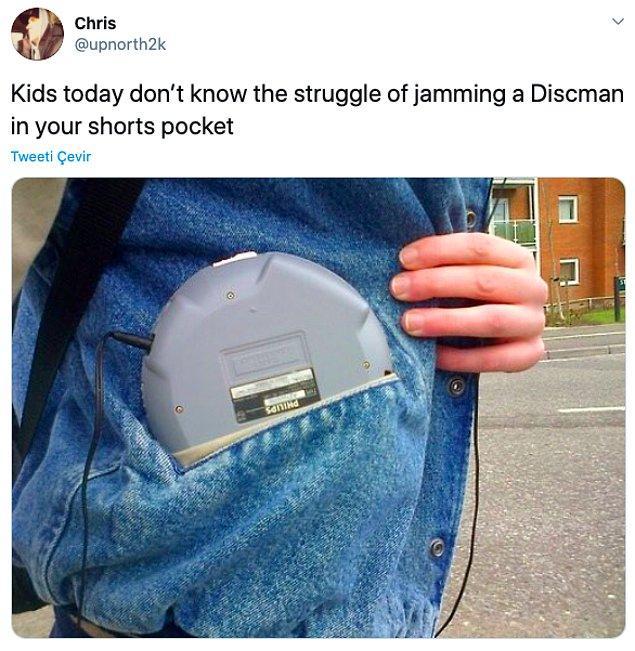 """14. """"Bugünki çocuklar bu Discman'i cebine sokamamanın zorluğunu bilemeyecek."""""""