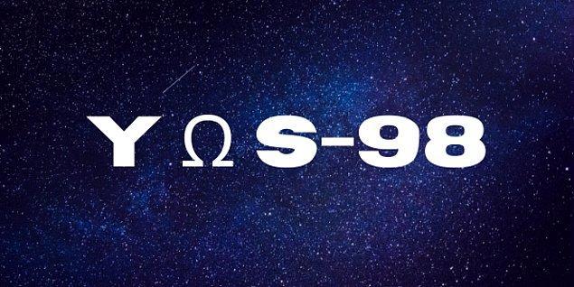 Y Ω S-98 Musk!