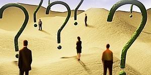 Tersten Test: Cevabı Seç, Sorulara Vereceğin Yanıtları Söyleyelim!