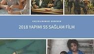 Kaçırılmaması Gereken 2018 Yapımı 55 Sağlam Film