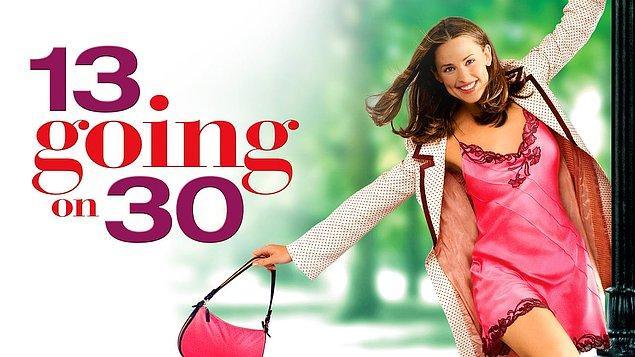 29. Keşke 30 Olsam (13 Going on 30) - 2004