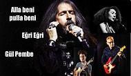 7'den 77'ye Unutamadığımız Efsane Barış Manço Şarkılarına Yapılmış En İyi 14 Cover