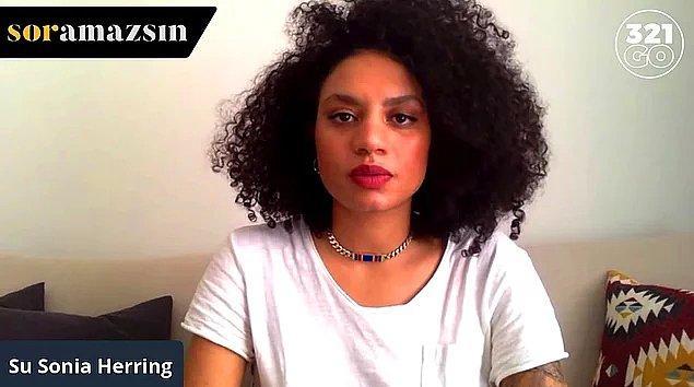 YouTube üzerinden yayınlanan Soramazsın programınının sunucusu Su Sonia Herring, yine dikkat çekici bir bölümle karşımızda.