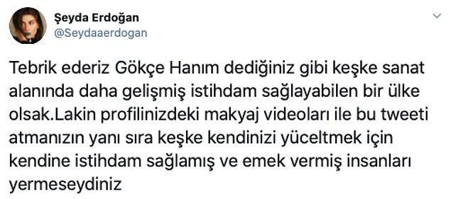 YouTuber Şeyda Erdoğan'da Gökçe'yi şu sözlerle eleştirdi:
