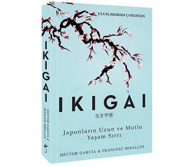14. Ikigai: Japonların Uzun ve Mutlu Yaşam Sırrı - Hector Garcia, Francesc Miralles (2017)