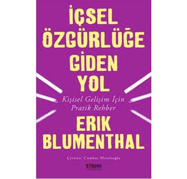 6. İçsel Özgürlüğe Giden Yol - Erik Blumenthal (2019)
