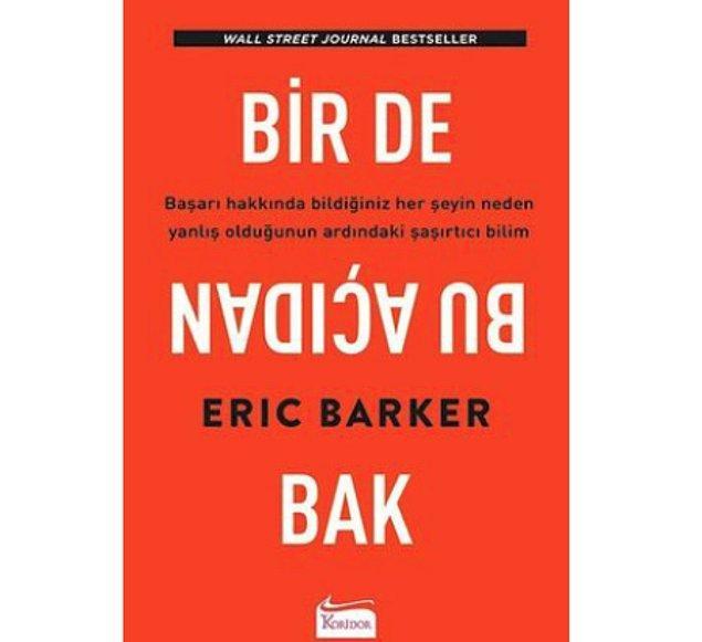 5. Bir de Bu Açıdan Bak - Eric Barker (2019)