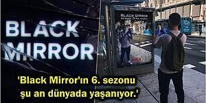 Netflix'in Distopik Dizisi 'Black Mirror' 6. Sezon Dünyada Yaşanıyor Temalı Reklam Panoları ile Tüm Dikkatleri Üzerine Çekti