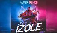 Alper Rende - İzole Şarkı Sözleri