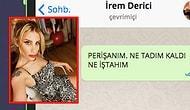 WhatsApp'ta İrem Derici'yi Tavlayabilecek misin?