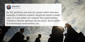 Üniversitede Liyakat Tartışması: 'Yeni Atanan 6 Rektörden 4'ünün Hiç Makalesi Yok'