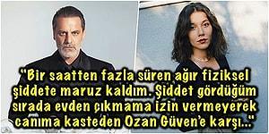 Sevgilisi Ozan Güven'den Şiddet Gördüğünü İddia Eden Deniz Bulutsuz'dan İlk Açıklama Geldi!