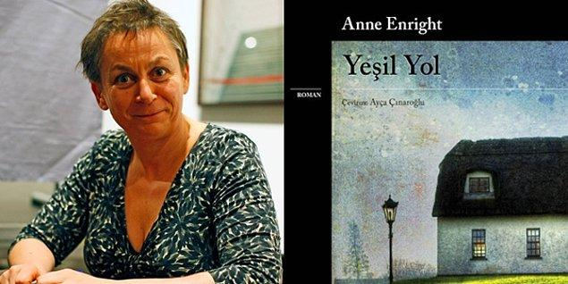 Yeşil Yol - Anne Enright