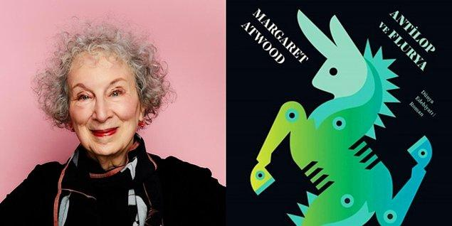 Antilop ve Flurya - Margaret Atwood