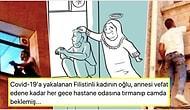 Koronavirüse Yakalanan Filistinli Kadının Oğlunun, Annesini Kaybedene Kadar Hastane Camında Beklemesi Sizi Hüngür Hüngür Ağlatacak!