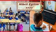 Okullar 31 Ağustos'ta Açılıyor: En Çok Üzerinde Durulan Hibrit Eğitimi Sizin İçin İnceledik