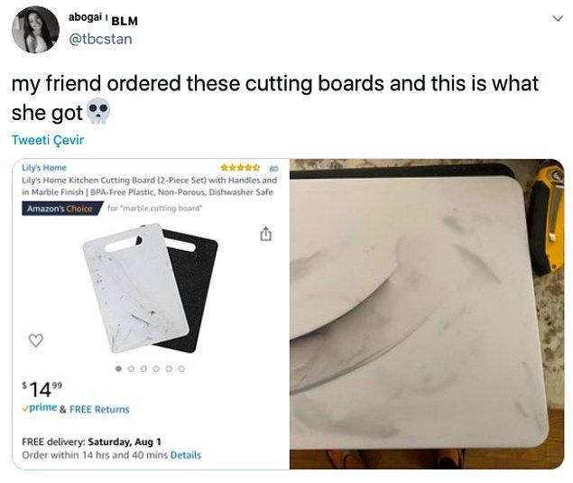"""14. """"Arkadaşım bu kesme tahtalarından sipariş vermiş ve bu da gelen."""""""