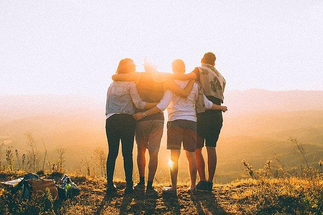 """8. """"Çok geç olmadan arkadaşlıklarınızı güçlendirin."""""""