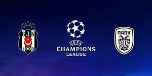 Beşiktaş'ın Şampiyonlar Ligi 2. Ön Eleme Turu'ndaki Rakibi PAOK Oldu