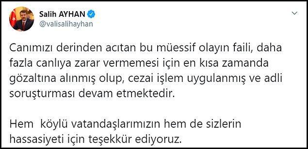 Sivas Valisi Salih Ayhan ise Twitter hesabında, Ş. B.'ye cezai işlem uygulandığını soruşturmanın sürdüğü bilgisini verdi.