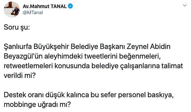 Önce Mahmut Tanal belediye çalışanlarının kendisi aleyhindeki tweetleri beğenmeleri konusunda talimat verildiğini iddia etti.