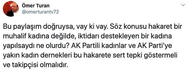 İktidara yakınlığı ile bilinen gazeteci Turan da tepki gösterdi.