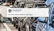 Gece Yarısı Gelen ÖTV Zammına Tepkiler: 'Vatandaş İkinci El Araba Bile Alamaz Duruma Geldi, Teşekkürler AKP'