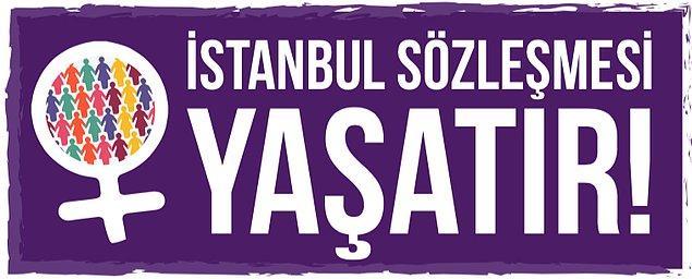 Madem feminizm konuştuk; İstanbul Sözleşmesi'nin hikayesini halen okumadıysanız, bir kez daha burada anlatalım...