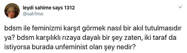 Ve tartışma da tam olarak burada başladı: Feminizm ve BDSM birlikte düşünülebilir mi yoksa düşünülemez mi?