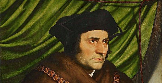 Ütopya kitabının yazarı, aşırı dindar İngiliz filozofu Thomas More, Act of Supremacy'nin Tanrı'nın yasalarına aykırı olduğunu ve parlamentonun kimseyi Kilise'nin başı olarak ilan edemeyeceğini söylemesi ile vatan hainliği suçlamasıyla, düşüncelerinden ve fikirlerinden dolayı kafası kesilerek idam edildi.