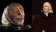 Öldükten Sonra Kafasını Mumyalatan Ateist Filozof Jeremy Bentham'la Tanışmış mıydınız?