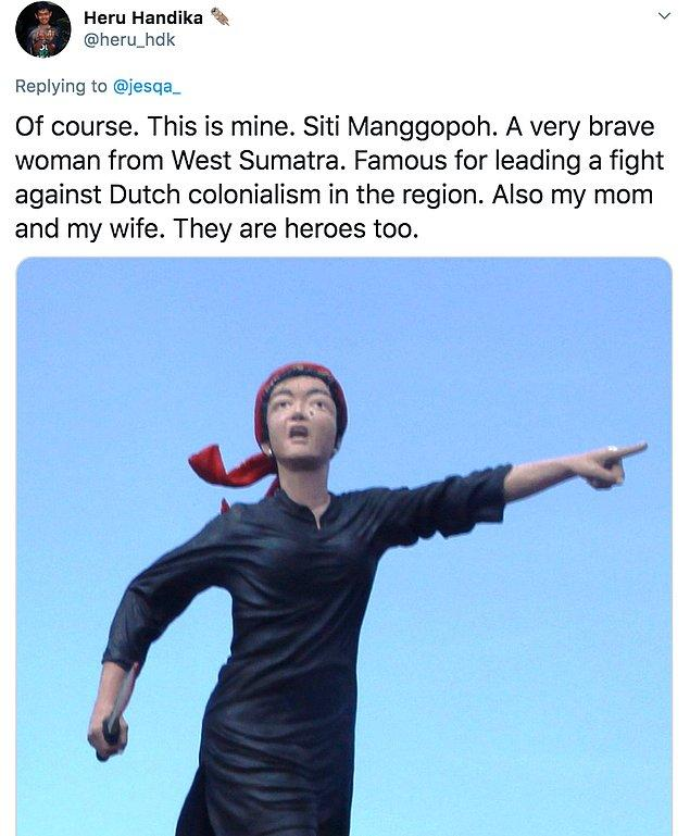 """10. """" Tabii ki. Bu da benimki: Siti Manggopoh.  Batı Sumatra'dan çok cesur bir kadın. Bölgede Hollanda sömürgeciliğine karşı mücadele vermesiyle ünlü."""""""