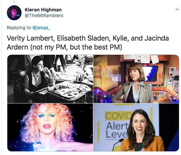 """18. """"Verity Lambert, Elisabeth Sladen, Kylie, ve Jacinda Ardern (sadece benim değil en iyi başbakan)"""""""