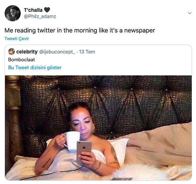 """3. """"Sabahları gazete okur gibi Twitter'da gezerken ben."""""""
