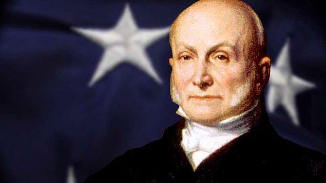 18. Eski Birleşik Devletler başkanı John Quincy Adams, her güne biraz viski içerek ve çıplak bir şekilde Potomac Irmağı'nda yüzerek başlardı.