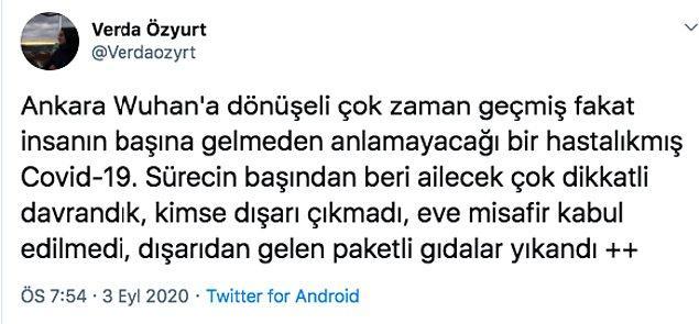 Ankara'da yaşayan Verda Özyurt isimli bu kişinin ve ailesinin yaşadığı Covid 19 süreci ise insana birçok şeyi sorgulatacak cinsten. Verda'nın halihazırda devam eden bu tecrübesini hep birlikte öğrenelim.