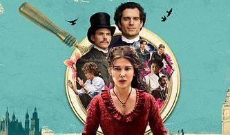 Merakla Beklenen Yeni Netflix Filmi Enola Holmes Ortamlara Salındı: Peki, Film Beklentileri Karşıladı mı?