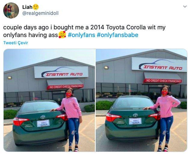 """5. """"Birkaç gün önce, onlyfans sayesinde kendime 2014 model bir Toyota Corolla aldım."""""""