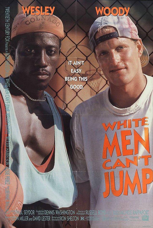 22. White Men Can't Jump - Beyazlar Beceremez (1992)