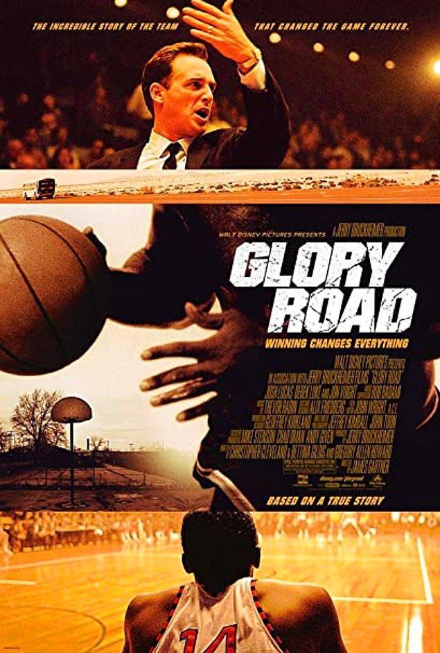 19. Glory Road - Zafere Doğru (2006)