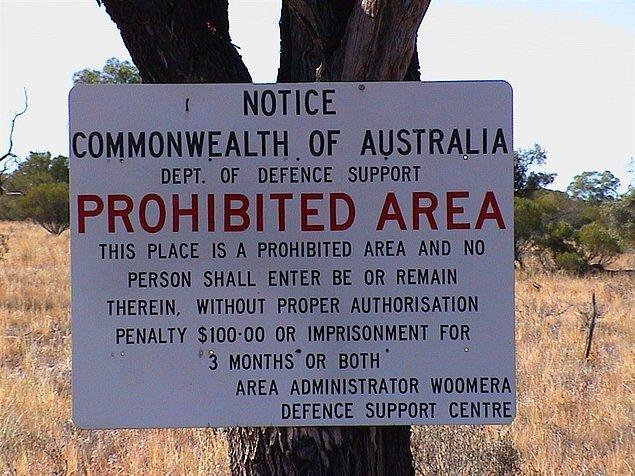 Bu bölgelerden birisi de Avustralya'da yer alan Woomera Yasak Alanıdır.