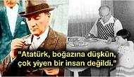 'Çok Yemek Yemek Tasarrufa Aykırıdır' Diyen Ulu Önder Atatürk'ün En Sevdiği Yiyecekler ve Beslenme Alışkanlıkları