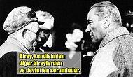 Asker ve Siyasetçi Olduğu Kadar Felsefeci de Olan Atatürk Özgürlük Hakkında Ne Düşünüyordu?