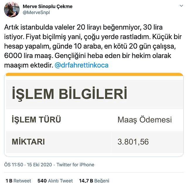 Merve Sinoplu isimli doktorluk yapan Twitter kullanıcısı maaş görüntüsünü paylaştı ve aldığı ücretin düşüklüğünü vale ücretiyle kıyasladı.
