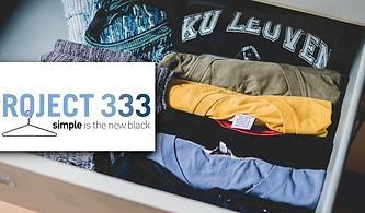 33 Parça ile 3 Ay Boyunca Minimalist Şekilde Yaşayarak Gereksiz Parçalardan Kurtulmanın Sırrı: Project 333