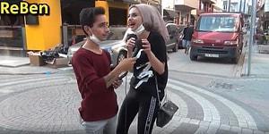 'Sikke Ne Demek?' Sorusuna Katıla Katıla Gülen Kadının Bir Acayip Sokak Röportajı
