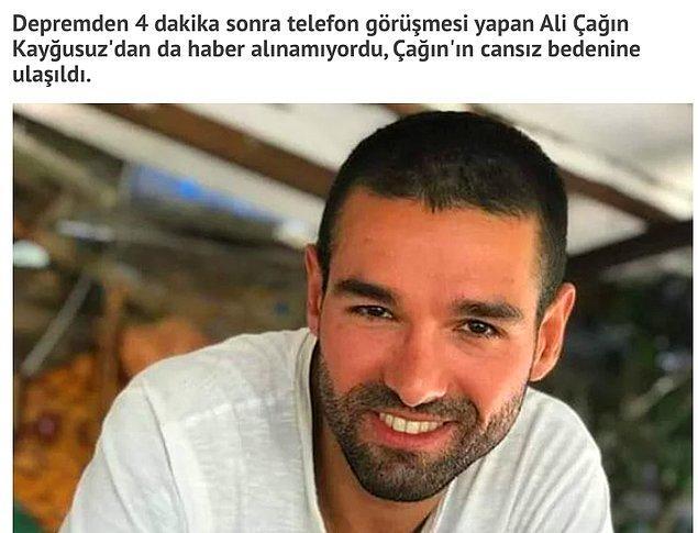 Yitip giden canlarımızdan biri ise enkaz altında kalan Ali Çağan Kayğusuz oldu.
