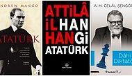 Aramızdan Ayrılışının 82. Yılında Büyük Önder Gazi Mustafa Kemal Atatürk'ü Her Yönüyle Anlamak için Mutlaka Okumanız Gereken 17 Kitap