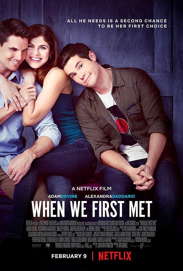 43. When We First Met (2018)